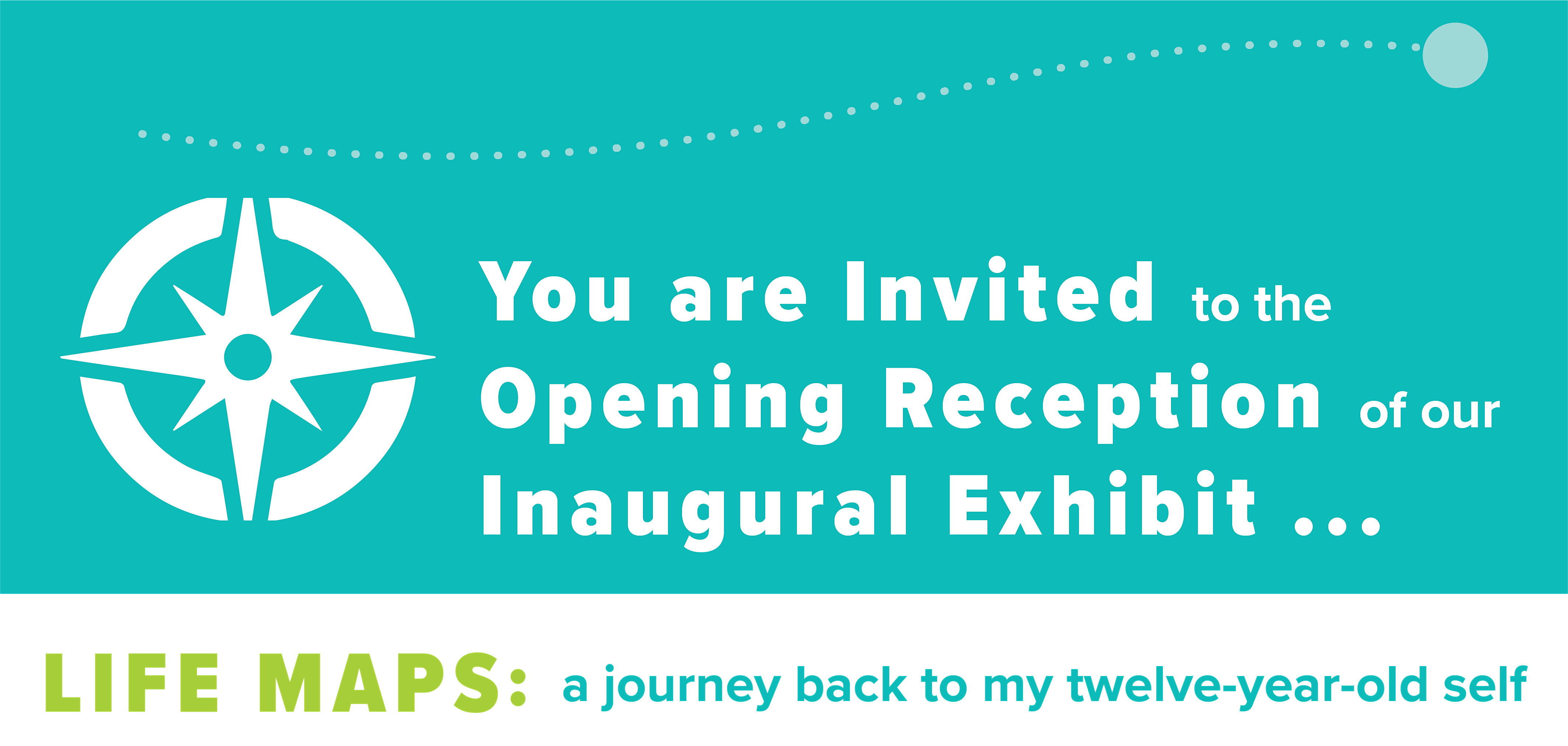 Opening Reception: Life Maps - A Journey Back to My Twelve-Year-Old Self